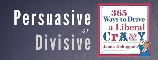 , Divisive Rather than Persuasive