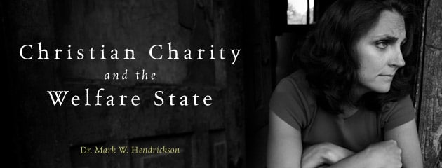 , V&V PAPER — Christian Charity and the Welfare State