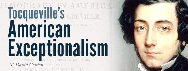 , The Roots of Tocqueville's American Exceptionalism