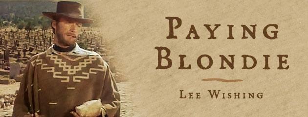 , Paying Blondie