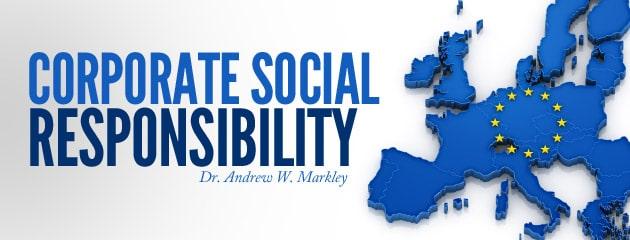, Corporate Social Responsibility: New EU Strategy Threatens U.S. and European Companies