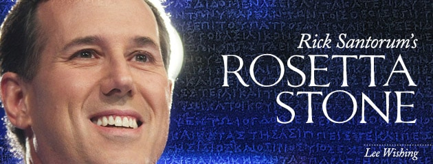 , Rick Santorum's Rosetta Stone