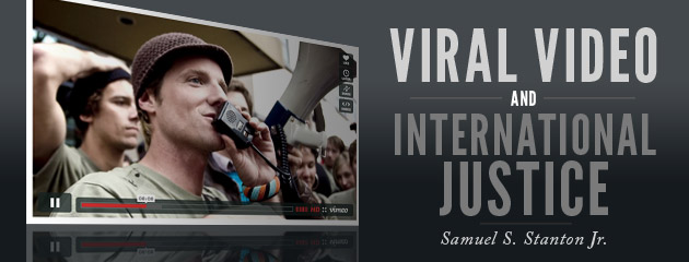 , Viral Video and International Justice