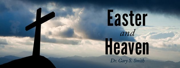 , Easter and Heaven