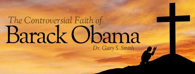 , The Controversial Faith of Barack Obama