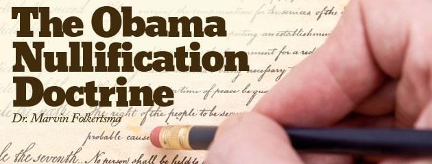 , The Obama Nullification Doctrine