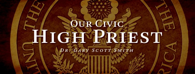 , Our Civic High Priest