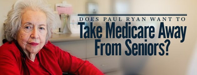 , Does Paul Ryan Want to Take Medicare Away From Seniors?