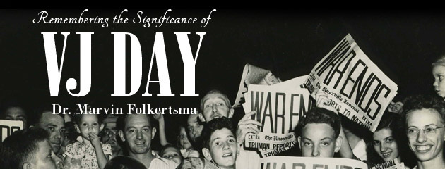 , Remembering the Significance of VJ Day