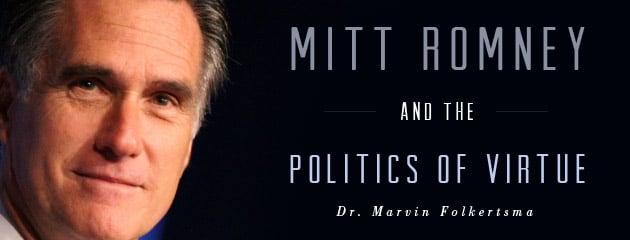 , Mitt Romney and the Politics of Virtue