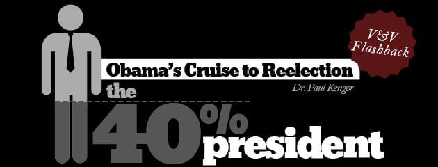 , V&V FLASHBACK — The 40-Percent President: Obama's Cruise to Reelection
