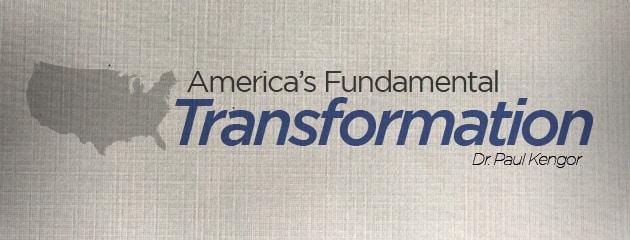 , America's Fundamental Transformation