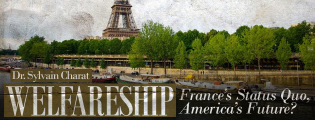 , Welfareship: France's Status Quo, America's Future?