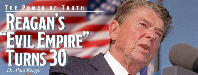 """, The Power of Truth: Reagan's """"Evil Empire"""" Turns 30"""