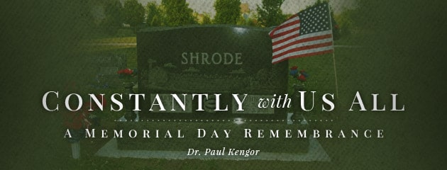, Constantly with us all: A Memorial Day Remembrance