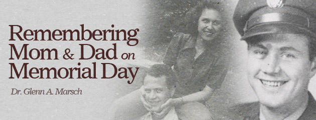 , Remembering Mom and Dad on Memorial Day