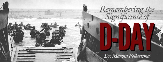 , V&V Flashback—Remembering the Significance of D-Day