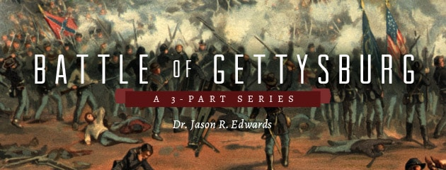 , Battle of Gettysburg: A three-part series