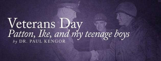, Patton, Ike, and my teenage boys