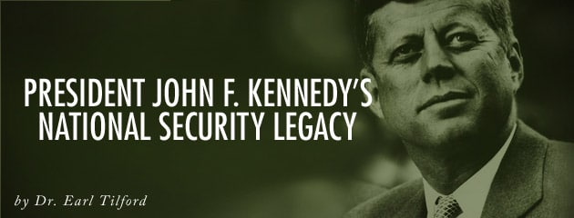 , President John F. Kennedy's national security legacy