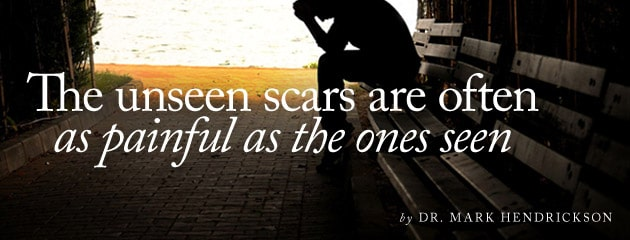 , The unseen scars are often as painful as the ones seen
