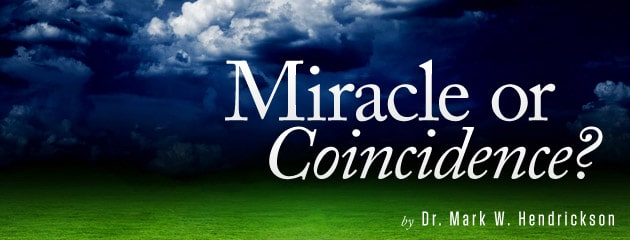 , A miracle or coincidence?