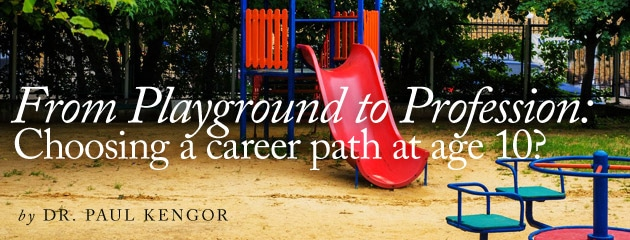 , From playground to profession: Choosing a career path at age 10?