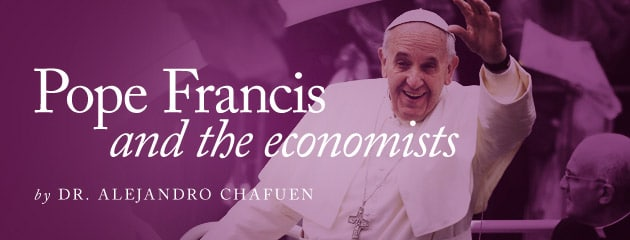 , Pope Francis and the economists