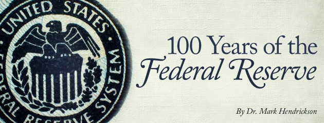 , 100 years of the Federal Reserve