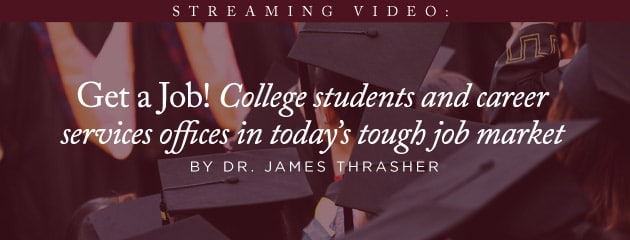 , STREAMING VIDEO – Get a job! College students and career services offices in today's tough job market