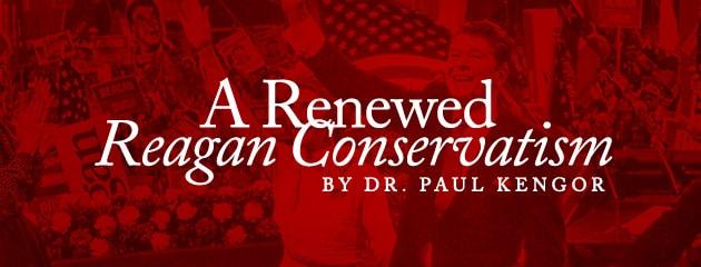 , A Renewed Reagan Conservatism