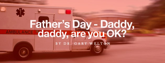 , Daddy, daddy, are you OK?