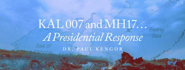 , KAL 007 and MH17 … A Presidential Response