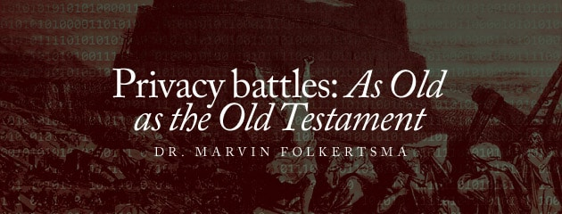 , Privacy battles: as old as the Old Testament
