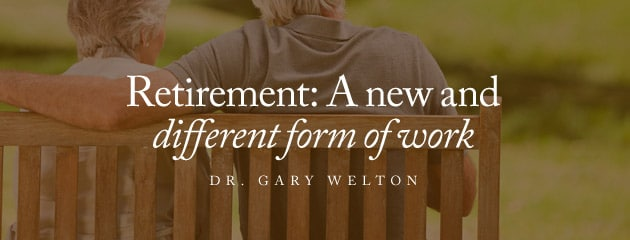, Retirement: A new and different form of work