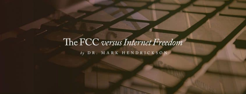 , The FCC versus Internet Freedom