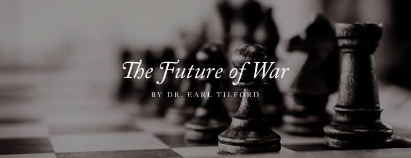 , The Future of War