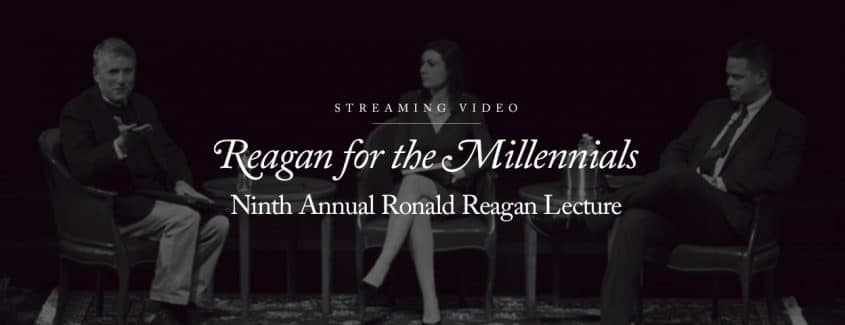 , STREAMING VIDEO – 2015 – Ninth Annual Ronald Reagan Lecture