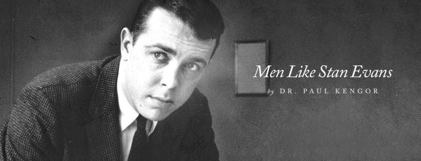 , Men Like Stan Evans