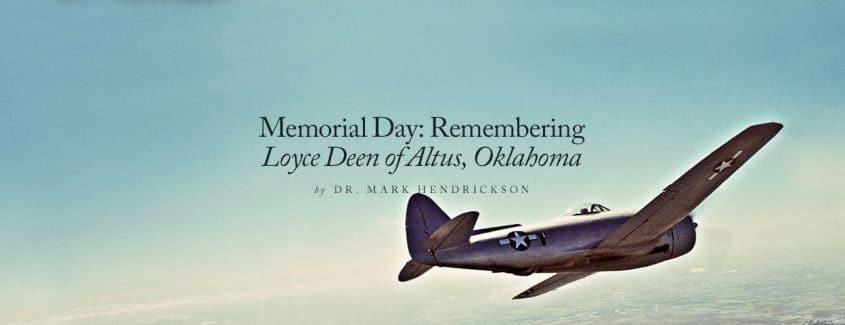 , Memorial Day: Remembering Loyce Deen of Altus, Oklahoma