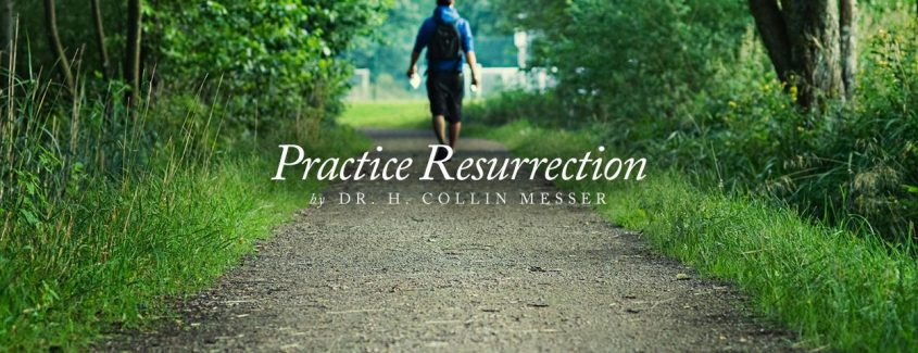 , Practice Resurrection