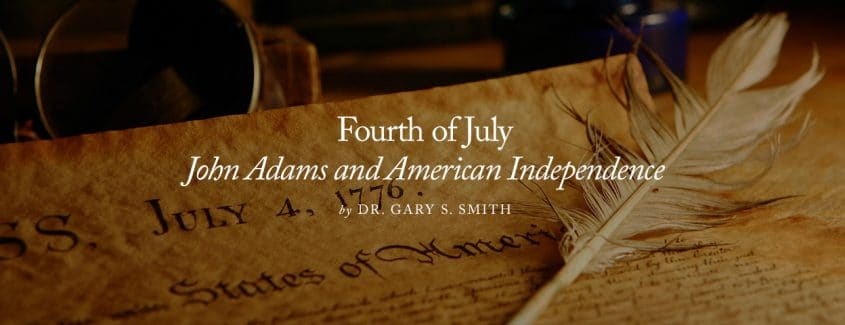 , John Adams and American Independence