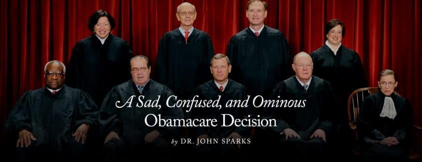 , A Sad, Confused, and Ominous Obamacare Decision