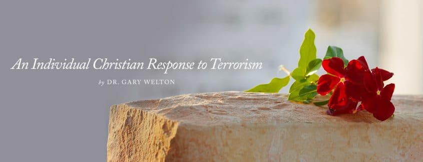 , An Individual Christian Response to Terrorism