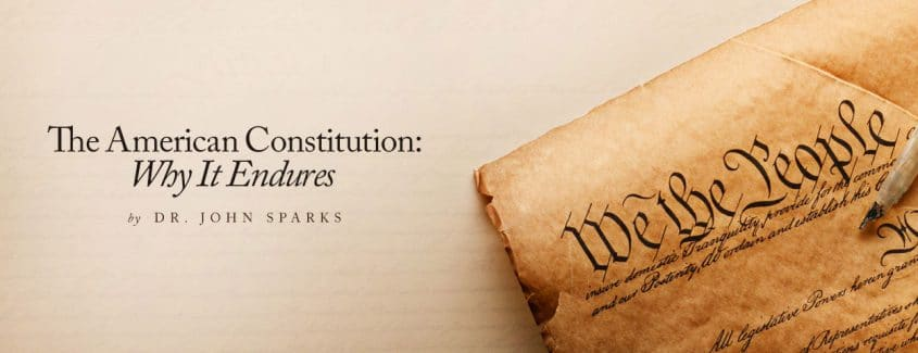 , The American Constitution: Why It Endures