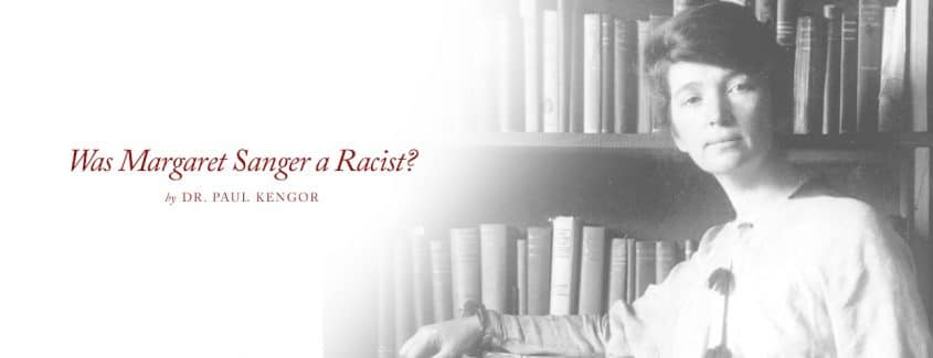 , Was Margaret Sanger a Racist?
