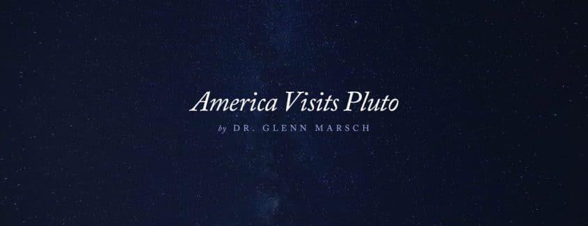 , America Visits Pluto