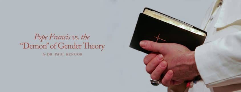 """, Pope Francis vs. the """"Demon"""" of Gender Theory"""