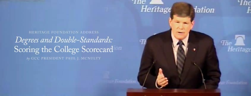 ", Heritage Foundation Address – Grove City College President Paul J. McNulty '80 – ""Degrees and Double-Standards: Scoring the College Scorecard"""
