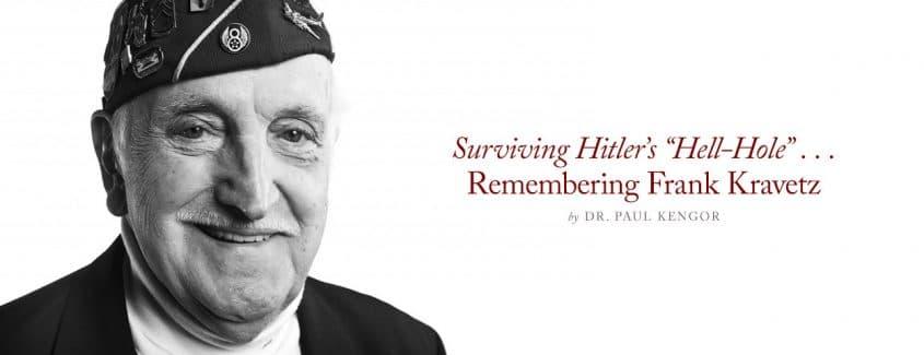 """, Surviving Hitler's """"Hell-Hole"""" … Remembering Frank Kravetz"""